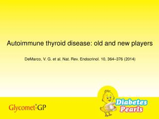 Autoimmune thyroid disease: old and new players
