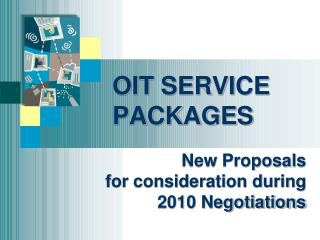 OIT SERVICE PACKAGES