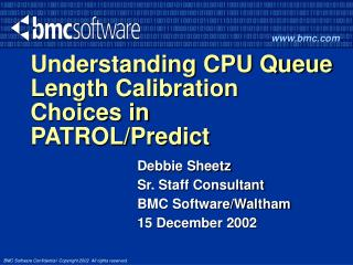 Understanding CPU Queue Length Calibration Choices in PATROL/Predict