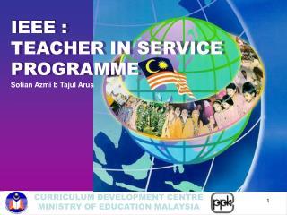 IEEE :  TEACHER IN SERVICE  PROGRAMME