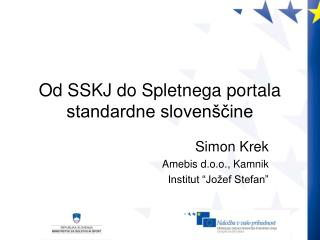 Od SSKJ do Spletnega portala standardne slovenščine