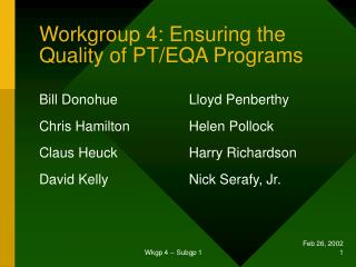 Workgroup 4: Ensuring the Quality of PT/EQA Programs