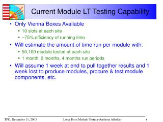 Current Module LT Testing Capability