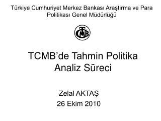 TCMB'de Tahmin Politika Analiz Süreci