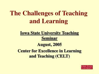 The Challenges of Teaching and Learning
