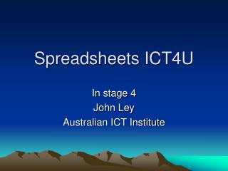 Spreadsheets ICT4U