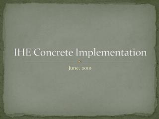 IHE Concrete Implementation