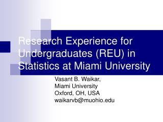 Research Experience for Undergraduates (REU) in Statistics at Miami University