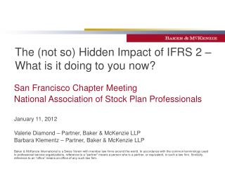 The (not so) Hidden Impact of IFRS 2 – What is it doing to you now?