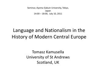 Language and Nationalism in the History of Modern Central Europe