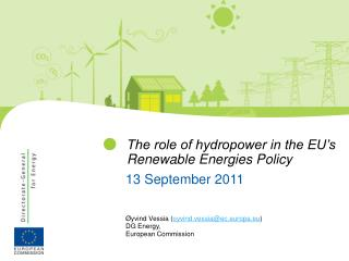 The role of hydropower in the EU's Renewable Energies Policy