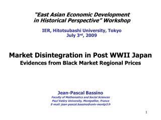 Market Disintegration  i n Post WWII Japan Evidences from Black Market Regional Prices