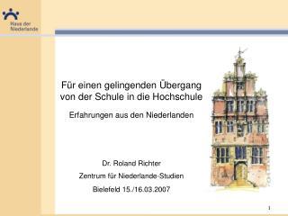 Für einen gelingenden Übergang von der Schule in die Hochschule  Erfahrungen aus den Niederlanden