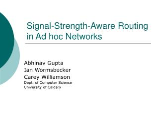 Signal-Strength-Aware Routing in Ad hoc Networks