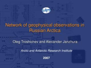 Network of geophysical observations in Russian Arctica
