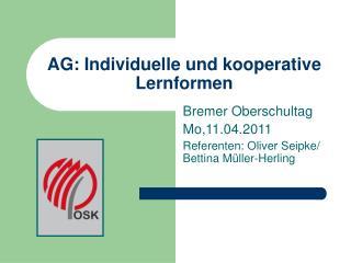 AG: Individuelle und kooperative Lernformen
