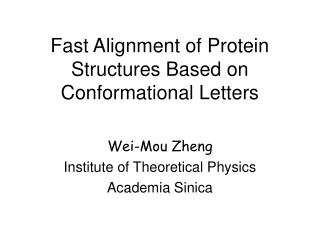Fast Alignment of Protein Structures Based on Conformational Letters