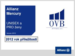 Allianz Mercury UNISEX a PRO ženy