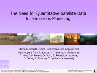 The Need for Quantitative Satellite Data for Emissions Modelling