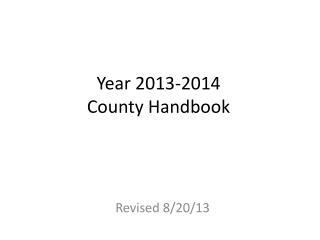 Year 2013-2014 County Handbook