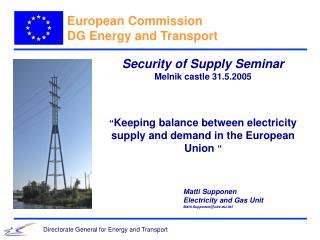 Security of Supply Seminar Melnik castle 31.5.2005