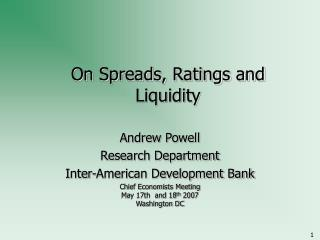 On Spreads, Ratings and Liquidity
