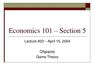 Economics 101   Section 5