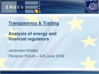 Transparency & Trading Analysis of energy and  financial regulators