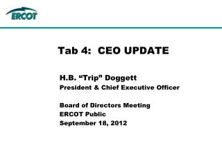 Tab 4:   CEO UPDATE
