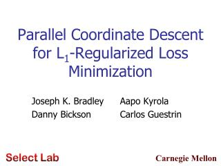 Parallel Coordinate Descent for L 1 -Regularized Loss Minimization