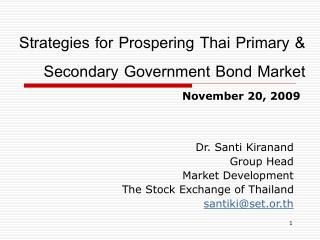 Strategies for Prospering Thai Primary & Secondary Government Bond Market