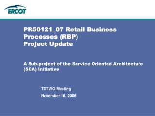 PR50121_07 Retail Business Processes (RBP) Project Update