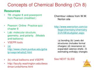 Concepts of Chemical Bonding (Ch 8)
