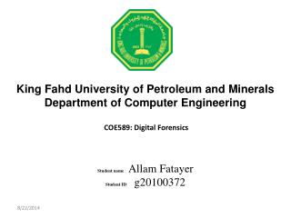 King Fahd University of Petroleum and Minerals Department of Computer Engineering