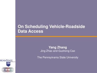 On Scheduling Vehicle-Roadside  Data Access