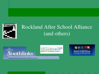 Rockland After School Alliance (and others)