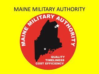 MAINE MILITARY AUTHORITY