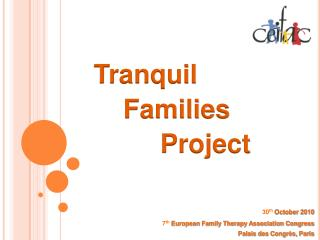 Tranquil Families          Project