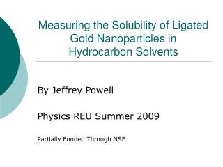 Measuring the Solubility of Ligated Gold Nanoparticles in Hydrocarbon Solvents