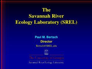 The Savannah River Ecology Laboratory (SREL)