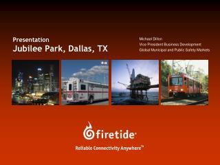 Presentation Jubilee Park, Dallas, TX