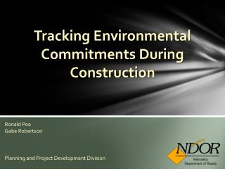 Tracking Environmental Commitments During Construction