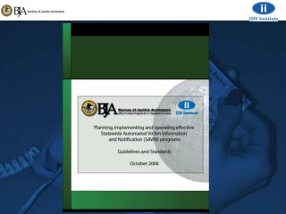 BJA SAVIN Guidelines & Standards