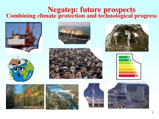 Negatep: future prospects Combining climate protection and technological progress