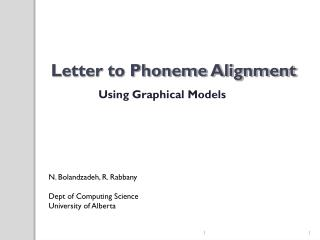 Letter to Phoneme Alignment
