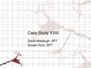 Case Study XVIII