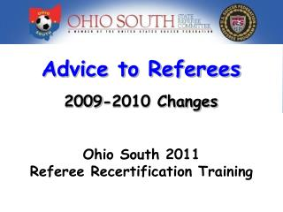 Advice to Referees  2009-2010 Changes
