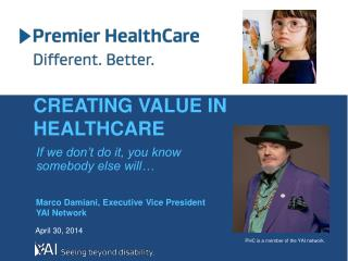 CREATING VALUE IN  HEALTHCARE