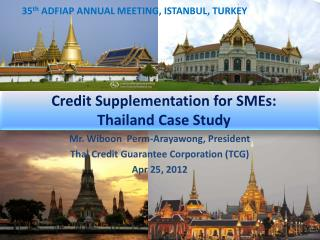 Credit Supplementation for SMEs:  Thailand Case Study