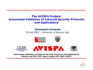 The AVISPA Project: Automated Validation of Internet Security Protocols and Applications